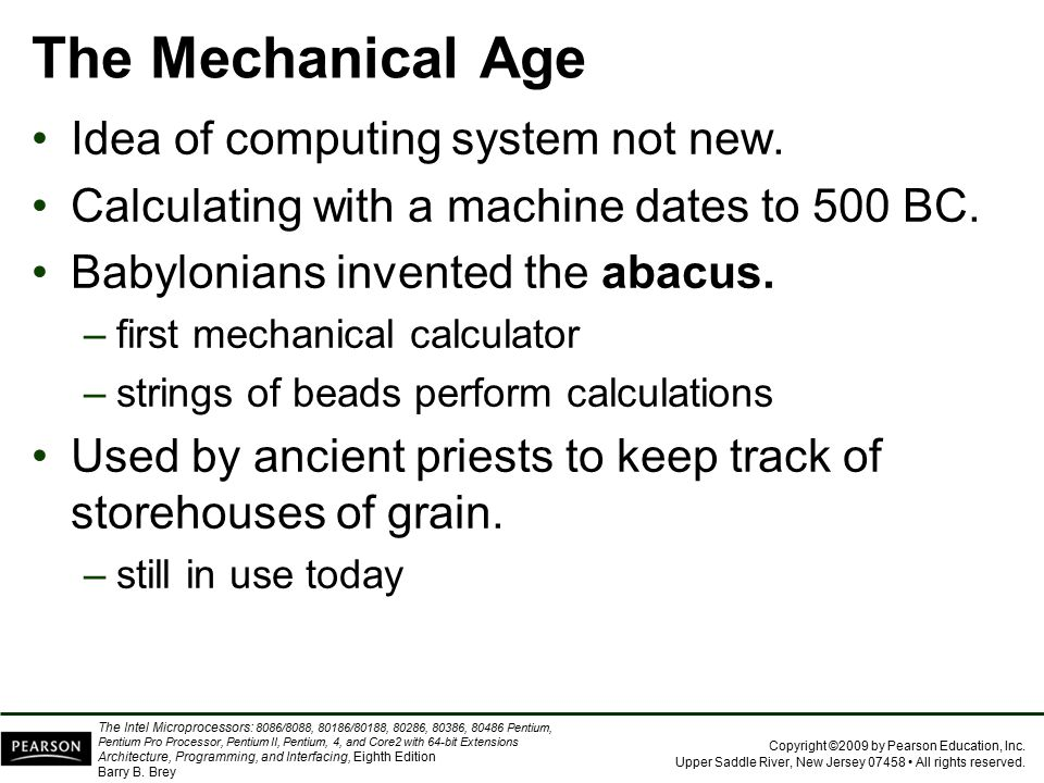 The Mechanical Age Idea of computing system not new.