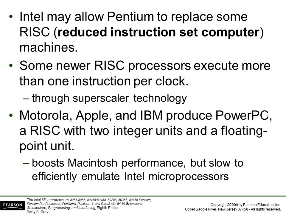 Intel may allow Pentium to replace some RISC (reduced instruction set computer) machines.