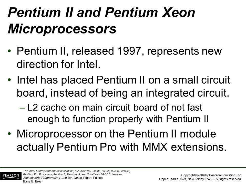 Pentium II and Pentium Xeon Microprocessors