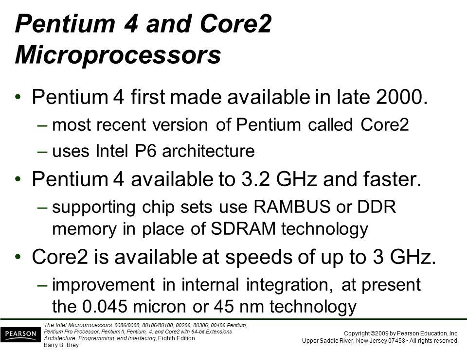 Pentium 4 and Core2 Microprocessors