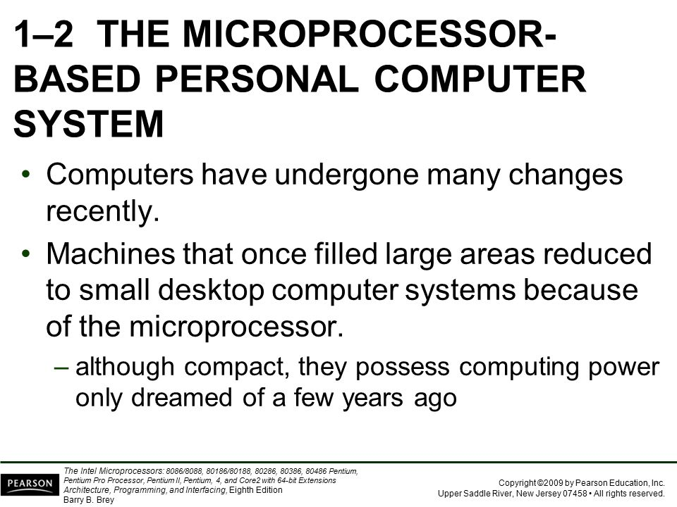 1–2 THE MICROPROCESSOR-BASED PERSONAL COMPUTER SYSTEM