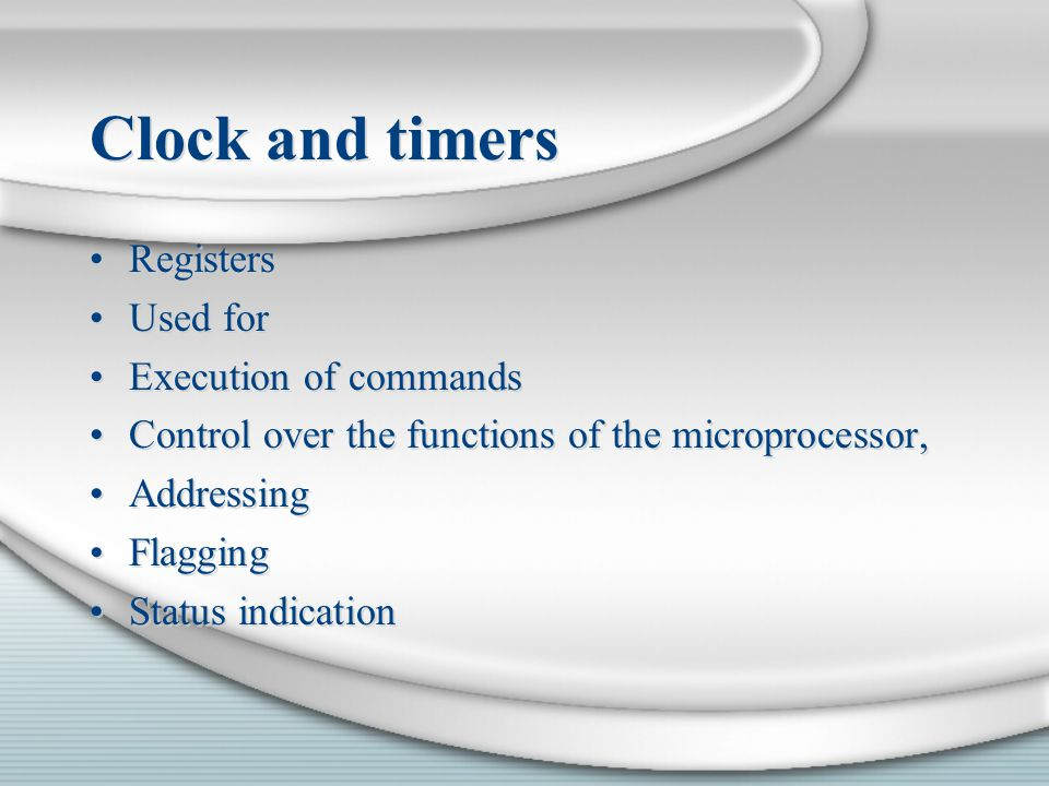 Clock and timers Registers Used for Execution of commands