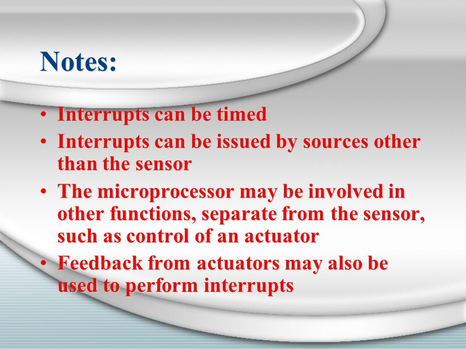 Notes: Interrupts can be timed