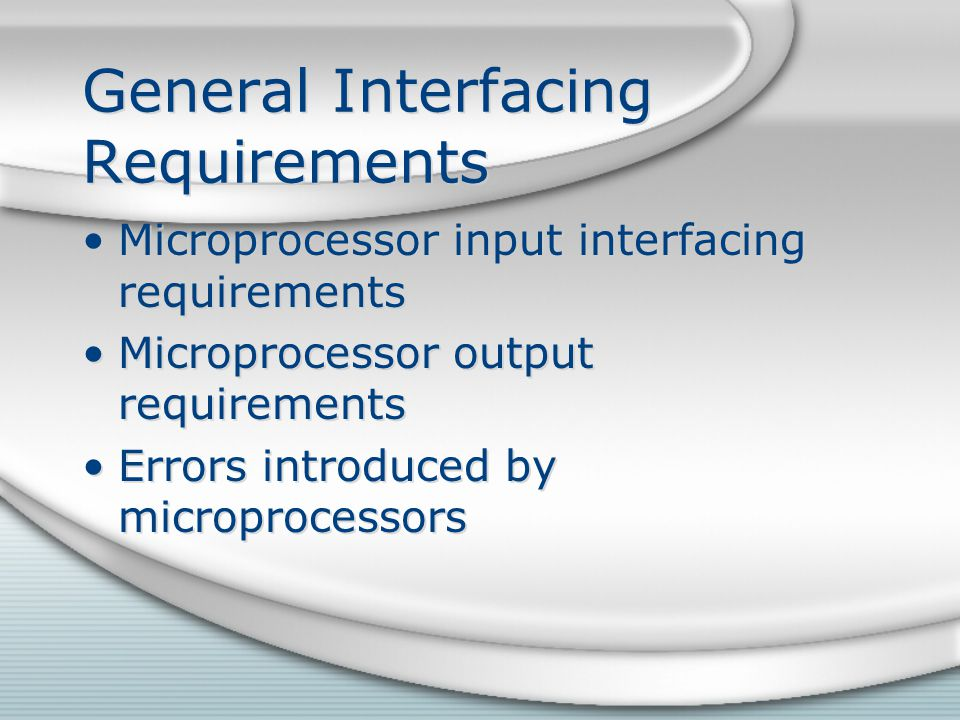 General Interfacing Requirements