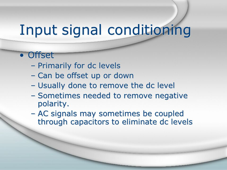 Input signal conditioning