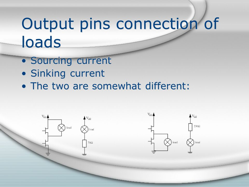 Output pins connection of loads