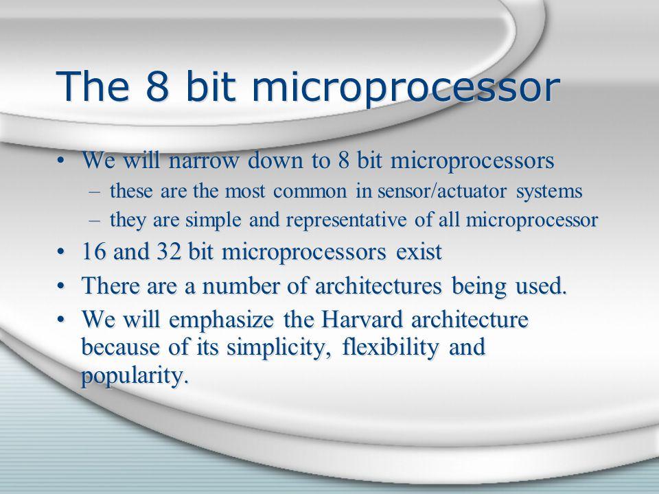The 8 bit microprocessor