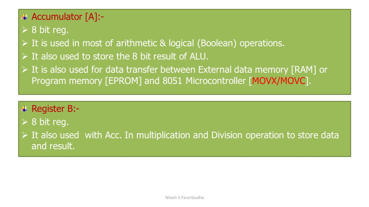 It is used in most of arithmetic & logical (Boolean) operations.