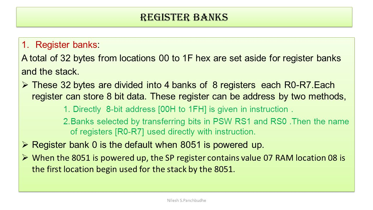 Register banks Register banks: