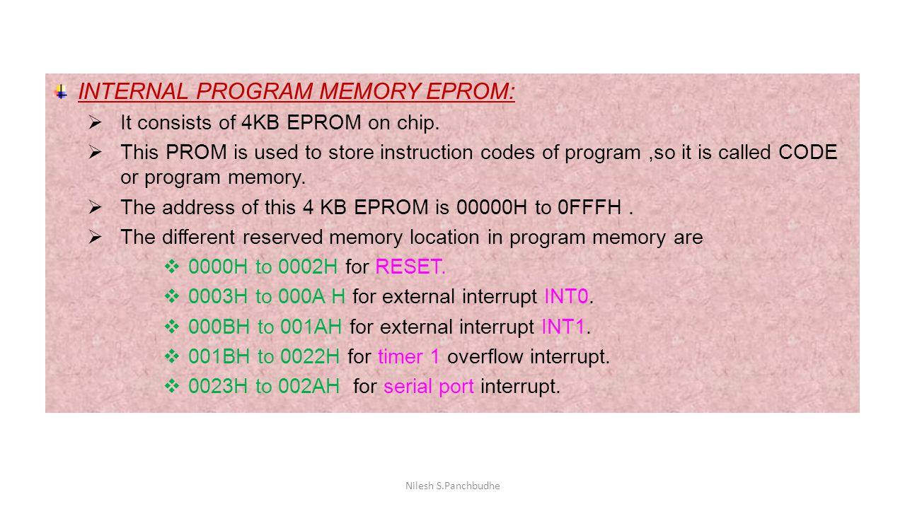 INTERNAL PROGRAM MEMORY EPROM: