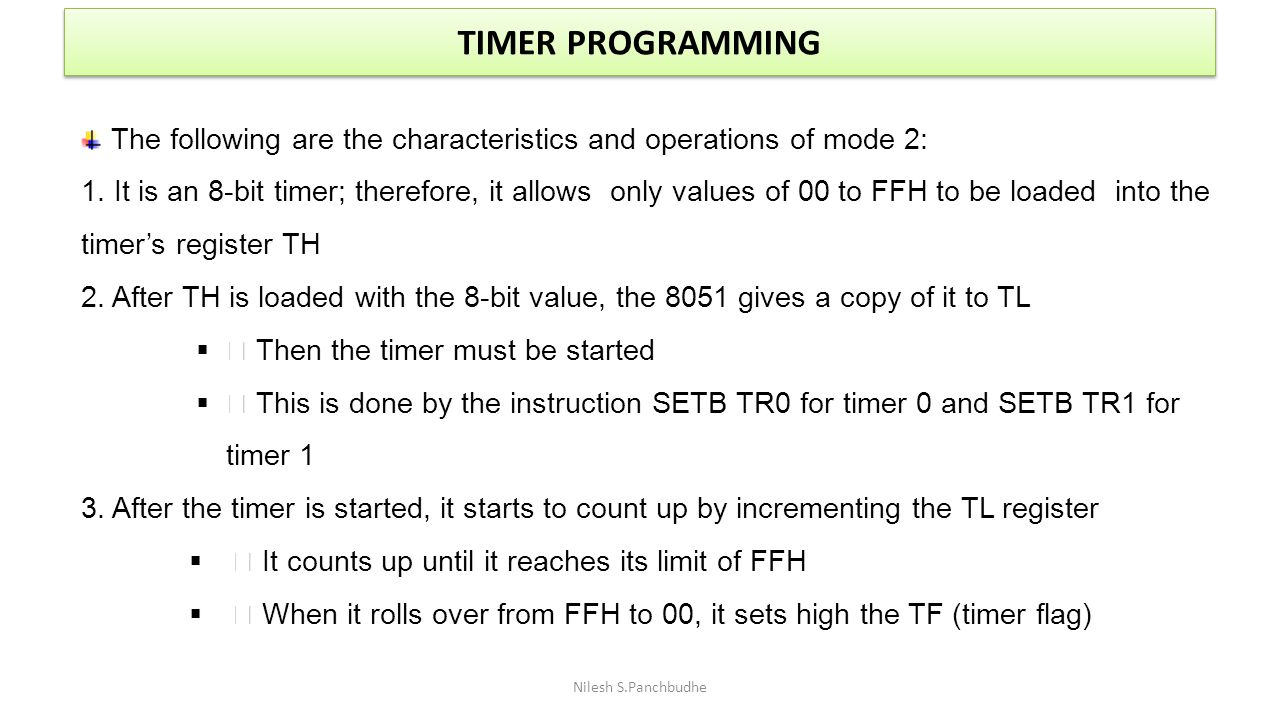 TIMER PROGRAMMING The following are the characteristics and operations of mode 2: