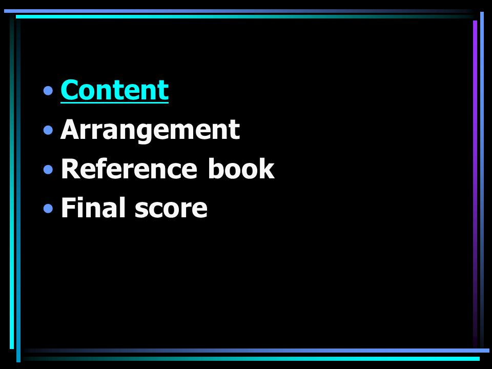 Content Arrangement Reference book Final score