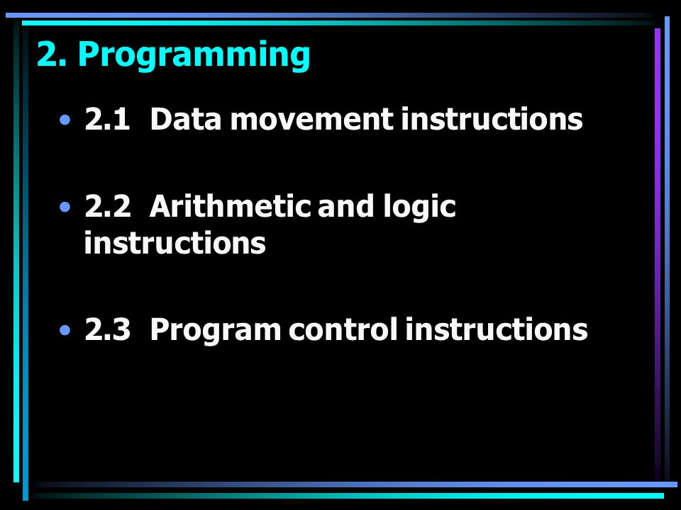 2. Programming 2.1 Data movement instructions
