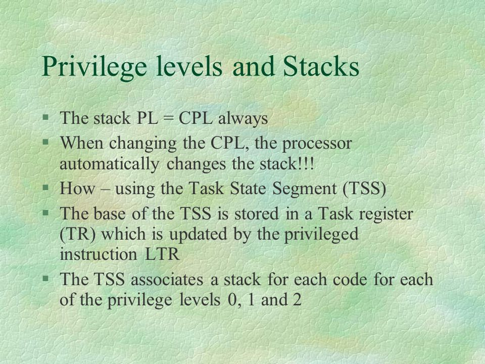 Privilege levels and Stacks