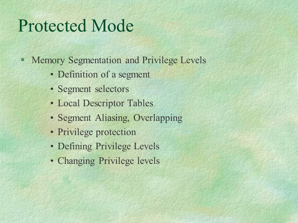Protected Mode Memory Segmentation and Privilege Levels