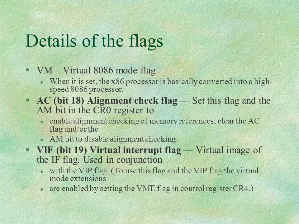 Details of the flags VM – Virtual 8086 mode flag