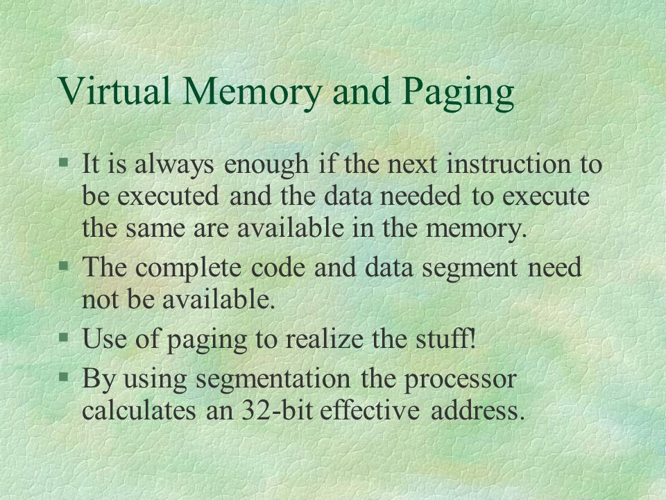 Virtual Memory and Paging