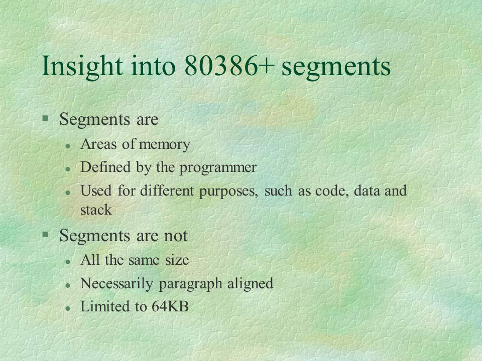 Insight into 80386+ segments
