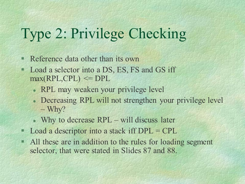 Type 2: Privilege Checking