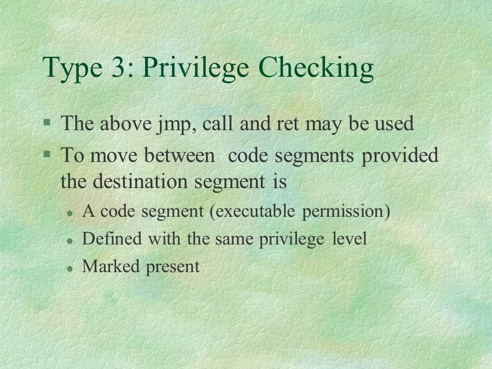 Type 3: Privilege Checking