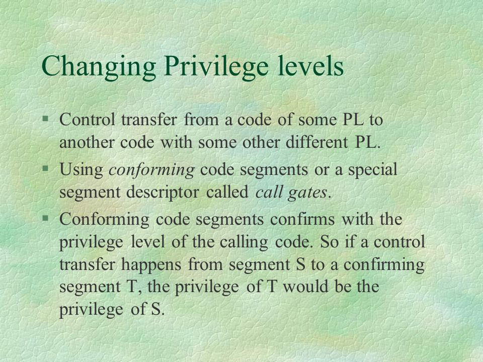 Changing Privilege levels