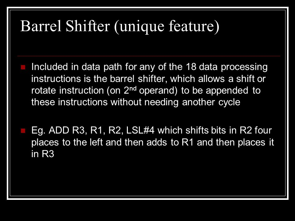 Barrel Shifter (unique feature)