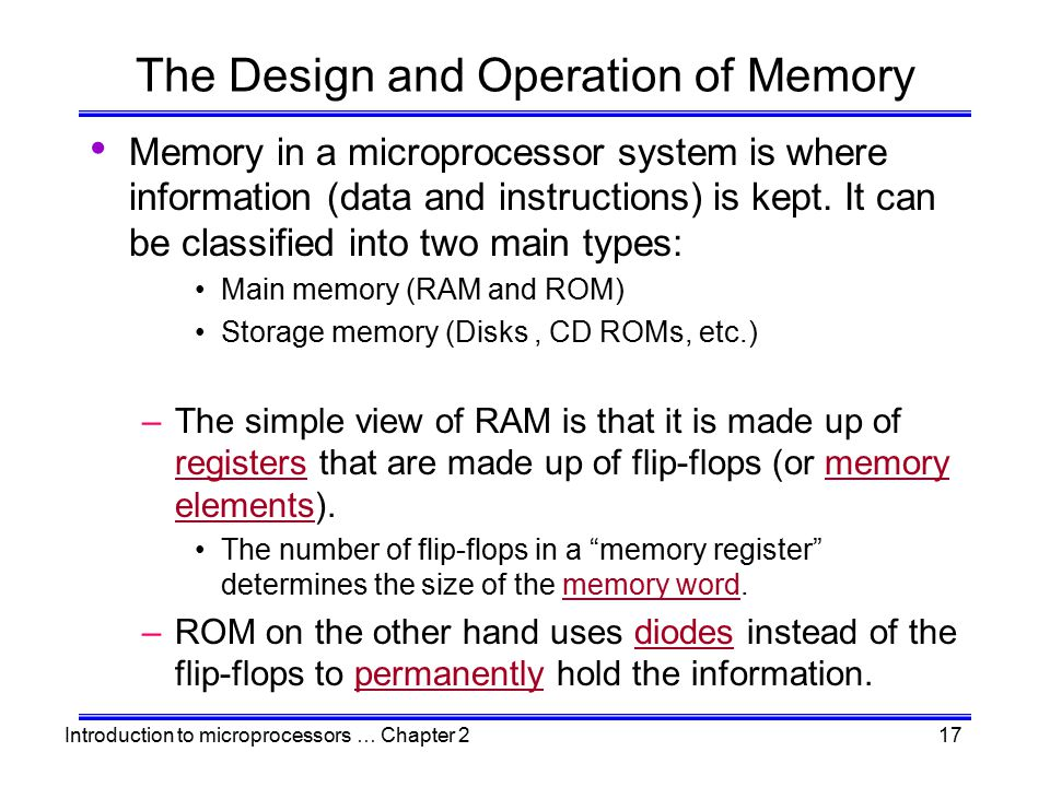 The Design and Operation of Memory