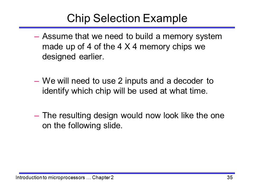 Chip Selection Example