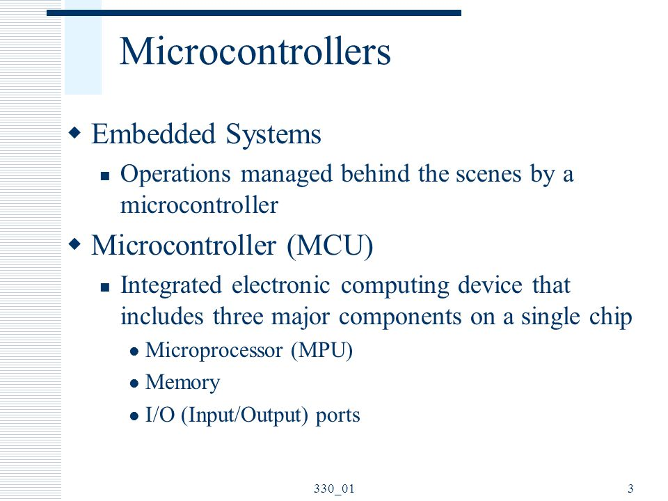 Microcontrollers Embedded Systems Microcontroller (MCU)