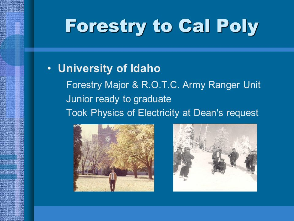 Forestry to Cal Poly University of Idaho