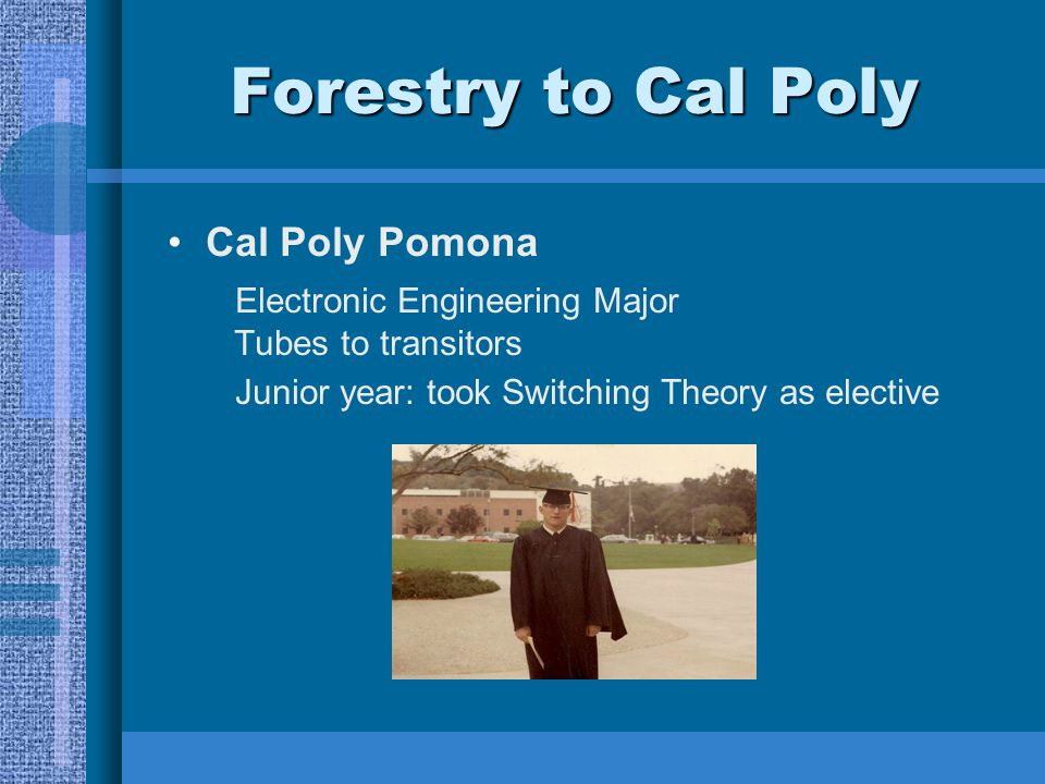 Forestry to Cal Poly Cal Poly Pomona