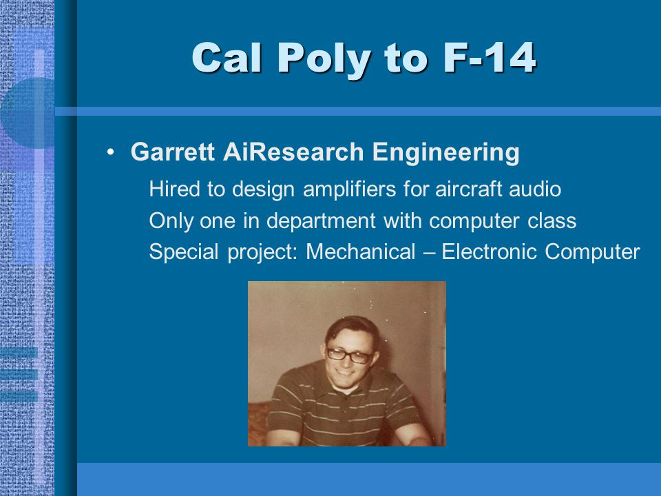 Cal Poly to F-14 Garrett AiResearch Engineering