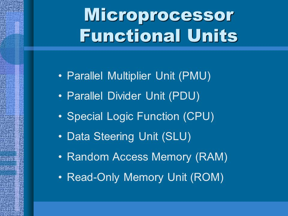 Microprocessor Functional Units