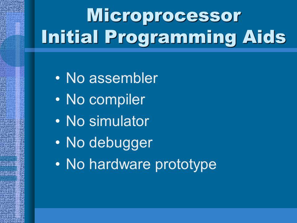 Microprocessor Initial Programming Aids