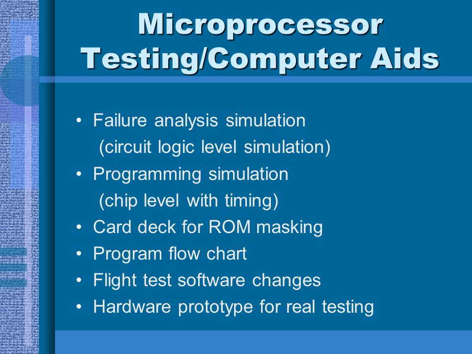 Microprocessor Testing/Computer Aids