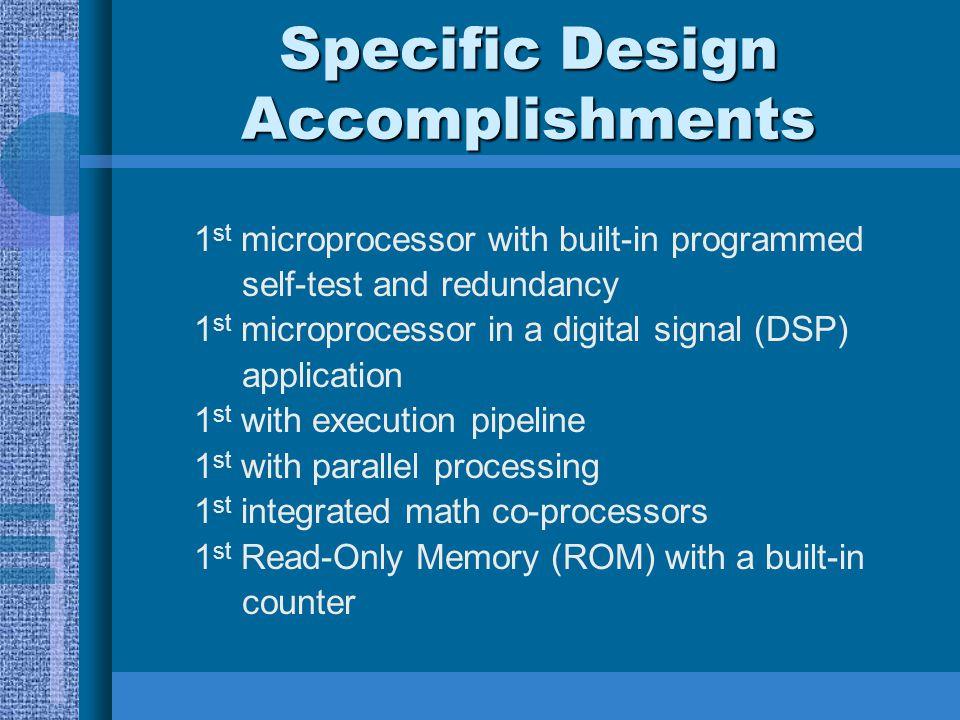 Specific Design Accomplishments