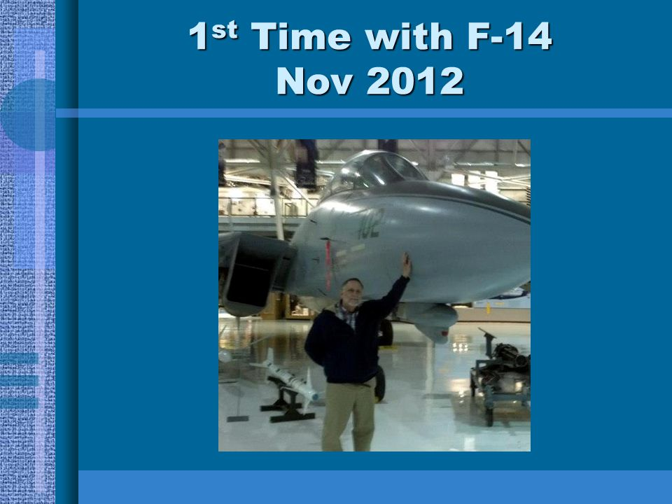 * 07/16/96 1st Time with F-14 Nov 2012 *