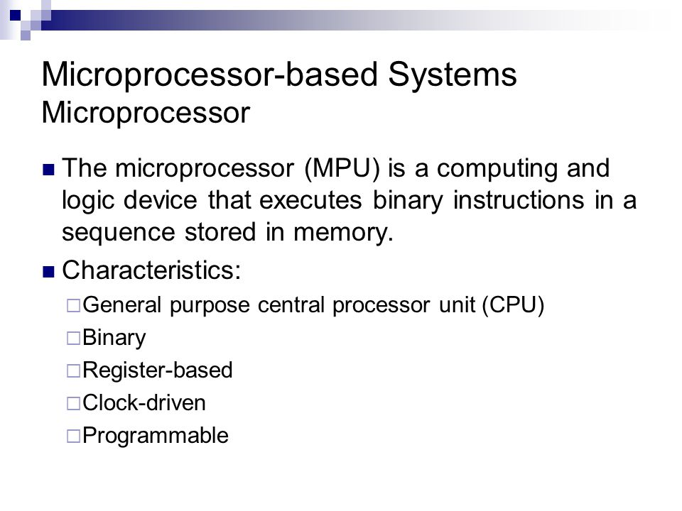 Microprocessor-based Systems Microprocessor