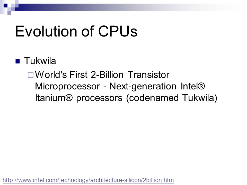 Evolution of CPUs Tukwila