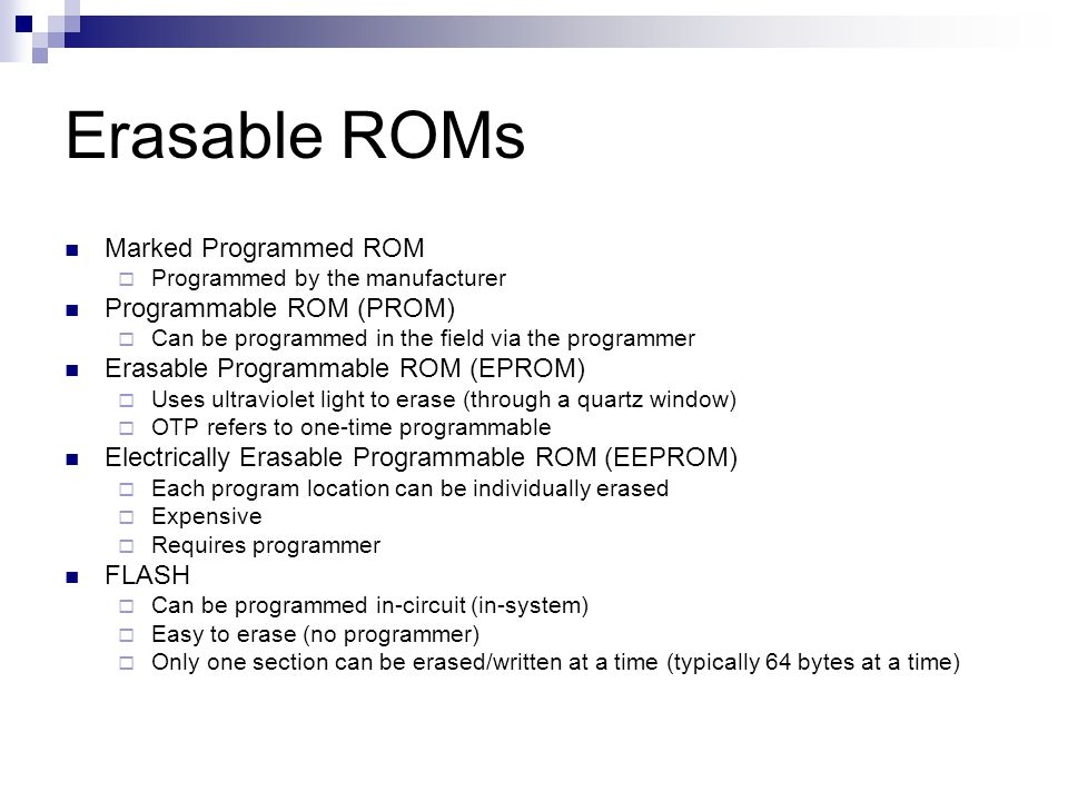Erasable ROMs Marked Programmed ROM Programmable ROM (PROM)