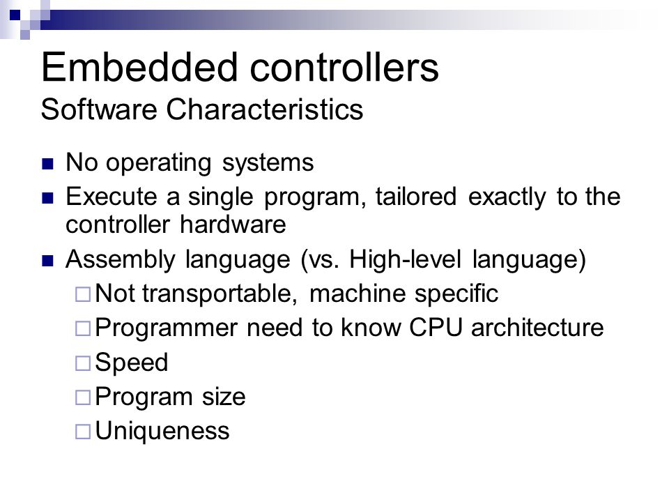 Embedded controllers Software Characteristics