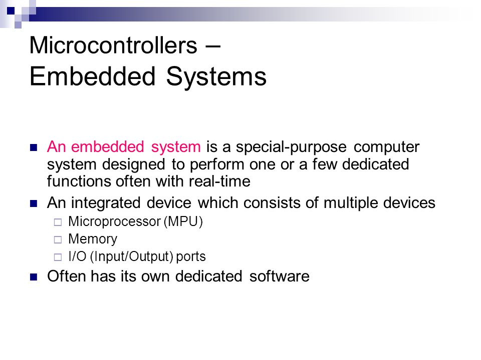 Microcontrollers – Embedded Systems
