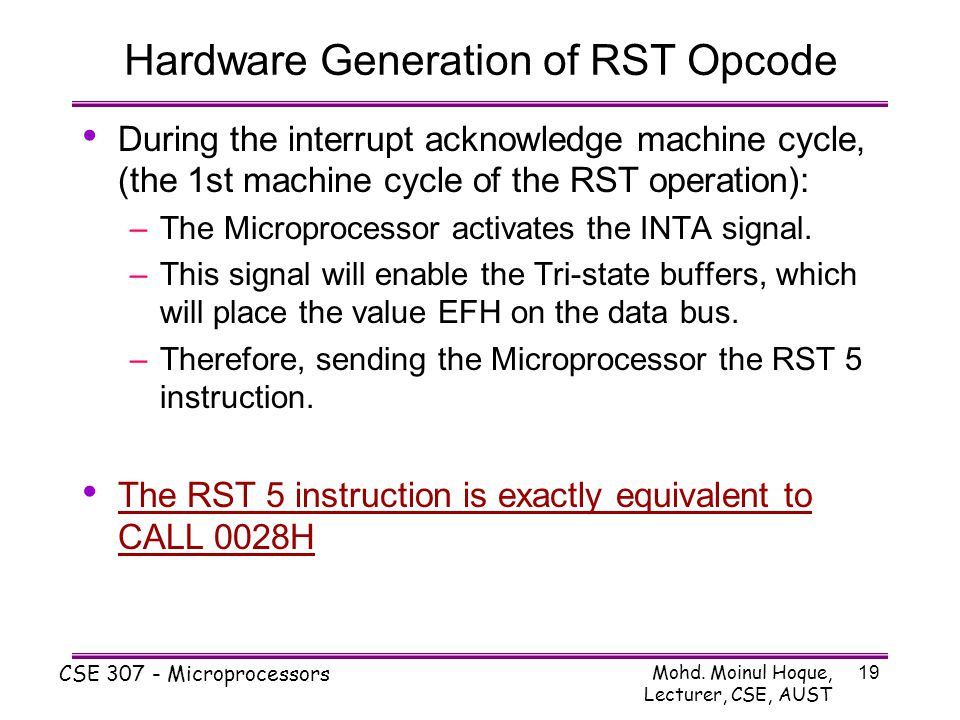 Hardware Generation of RST Opcode