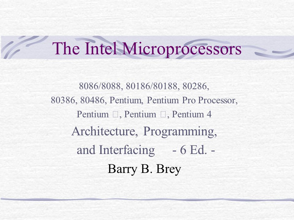 The Intel Microprocessors