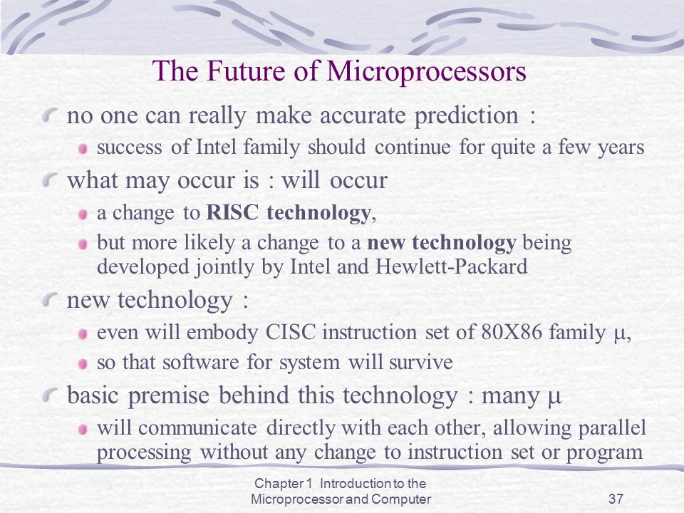 The Future of Microprocessors