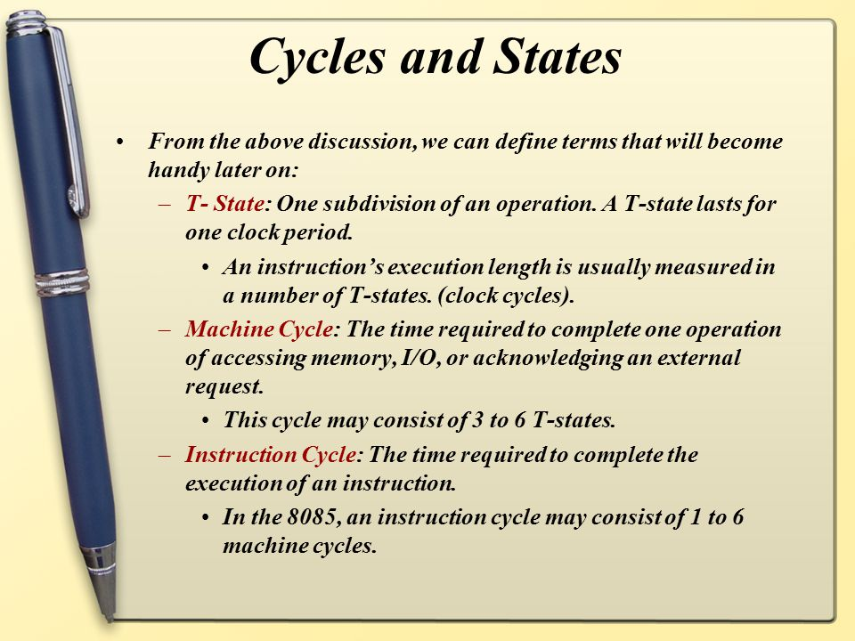 Cycles and States From the above discussion, we can define terms that will become handy later on: