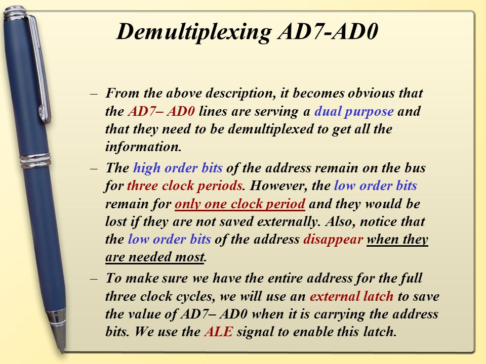 Demultiplexing AD7-AD0