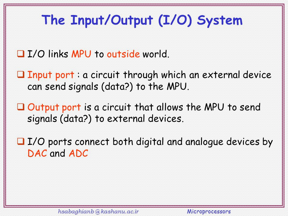 The Input/Output (I/O) System