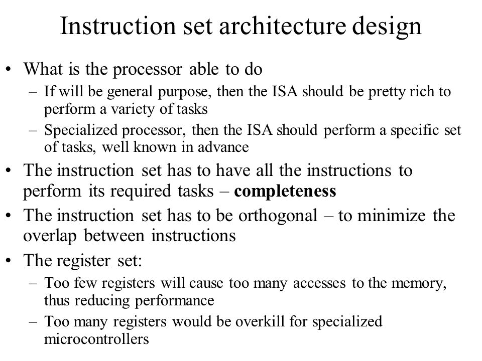 Instruction set architecture design