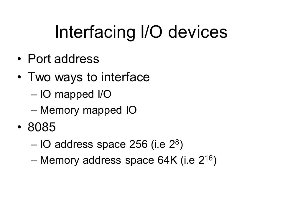 Interfacing I/O devices